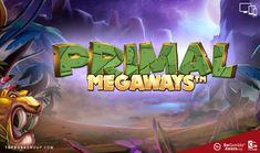 Primal Megaways Slot - 46566 Pay-lines Sabretooth Tiger, Live Casino, Casino Bonus, Slot, How To Apply, Group, Games, Gaming, Game
