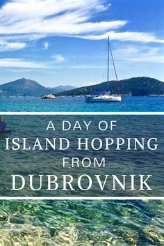 Island Hopping in Dubrovnik Croatia