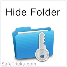 Different Ways to hide Files and Folders in Windows 7, 8, 10 PC
