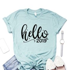 fe26d7d34cc0 Hello 2019 Shirt - New Years Party - Happy New Year Shirt - New Years Eve  Shirts - Holiday Apparel - Celebration - Unisex Graphic Tee
