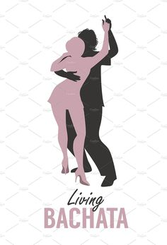 bachata dance Living by La Inspiratriz on creativemarket Bachata Dance, Salsa Bachata, Dance Careers, Dance Stretches, All About Dance, Feeling Great, Tatoos, Vogue, Graphic Design