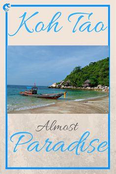 Koh Tao – Almost Paradise