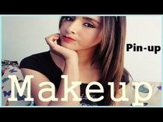 Maquillaje/PIN-UP by Gelo Gabry - YouTube