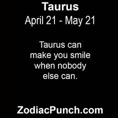 taurus2 Taurus And Pisces Compatibility, Taurus And Cancer, Taurus Facts, Astrology Signs, Zodiac Signs, Make Smile, Thoughts, Words, Star Constellations