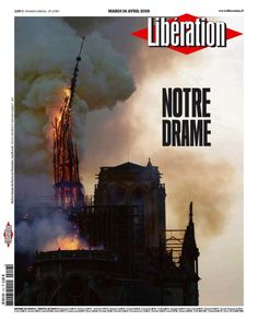 fire on Notre-Dame Cathedral spire, april 2019 New York Times, Noter Dame, Drudge Report, Newspaper Cover, Drame, Mardi, Vatican, Forget, Monuments