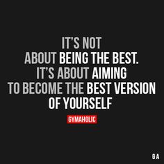 It's Not About Being The Best