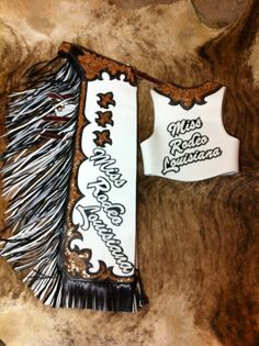 Leather work by Brody Bolton. Miss Rodeo Louisiana 2013