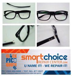 we repair all types of broken frames on eyewear and sunglasses plastic metal