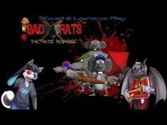 Kouen & Lasharus Play: Bad Rats: the Rats' Revenge (800 Subscriber Special)