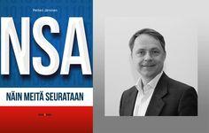 Petteri Järvisen NSA-kirja avaa verkkourkinnan salatun maailman – ja kertoo keinot siltä suojautumiseen.