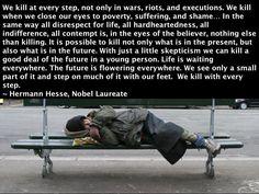 """We kill at every step..."" - Hermann Hesse [720x540]"