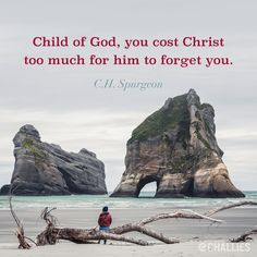 Child of God, you cost Christ too much for him to forget you. Bible Verses Quotes, Faith Quotes, Scriptures, Biblical Quotes, Quotable Quotes, Charles Spurgeon Quotes, Soli Deo Gloria, Rhone, Spiritual Inspiration