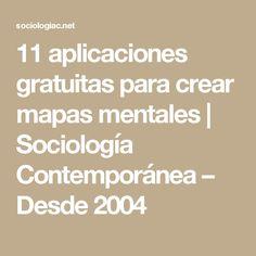 11 aplicaciones gratuitas para crear mapas mentales | Sociología Contemporánea – Desde 2004