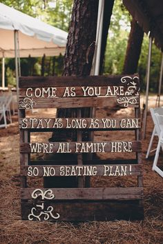 Wood pallet wedding sign: & as you are, Stay as long as you can, we are all family here so there is no seating plan& 2014 Country Vintage Wedding Ideas Pallet Wedding, Wedding Signage, Wedding Seating, Ceremony Seating, Reception Signs, Wedding Reception, Wedding Ideas Using Pallets, Outdoor Ceremony, Wedding Bride