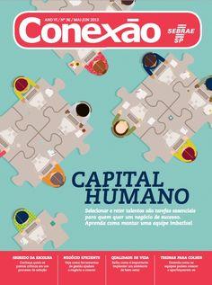 Confira a nova edição da Revista Conexão que fala sobre como formar uma boa equipe de trabalho!