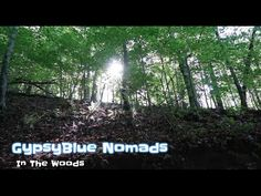 GypsyBlue Nomads: Season 1 Episode 5 In The Woods