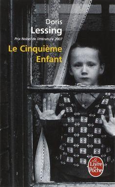 Le Cinquième Enfant | The Fifth Child (1989) | Doris Lessing (1919-2013) | traduction Marianne Véron