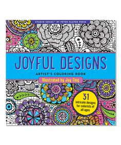 Look what I found on #zulily! Joyful Designs Artist's Coloring Book by Peter Pauper Press #zulilyfinds