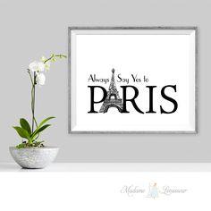 always say yes to Paris imprimable citation Parisienne imprimable vintage minimaliste pour un cadeau ou une décoration intérieure : Décorations murales par madamelevasseur