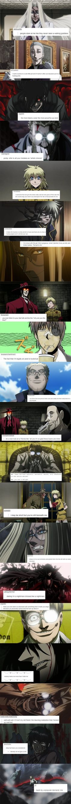 Hellsing + Text Posts<<<<Darling I'm a nightmare dressed up as a nightmare