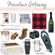 mountain getaway must haves! love all of these. they make me want to buy a ticket to whistler right now and cuddle up in the village after a couple 10k rides down the glacier!