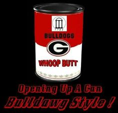 Dawgs, opening a can of.....u know!!!