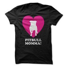 Pitbull Momma T Shirts, Hoodies. Get it now ==► https://www.sunfrog.com/Pets/Pitbull-Momma-ladies.html?41382
