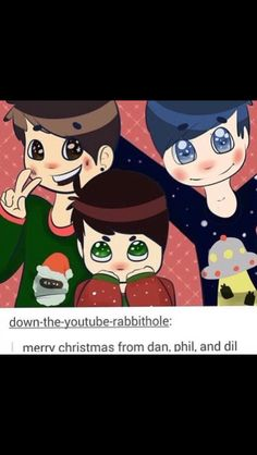 From Dan, Phil, & their sims child Dil :)