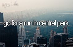 bucket list: go for a run in central park