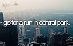 run bucketlist, buckets, early mornings, dream, parks, wonderful places, central park, walk, bucket lists