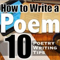 Poetry Writing: Top 10 Tips