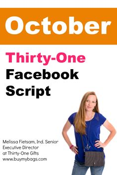 Here's a Thirty-One Facebook script for those who are a little more advanced. There's also a video on how to use #CinchShare to schedule your social media posts. Melissa Fietsam, Ind. Senior Executive DIrector at Thirty-One Gifts www.buymybags.com  #October #ThirtyOneGifts #CinchShare #FacebookScript