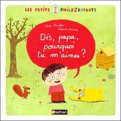 Petit philozenfant n°2 - Editions Nathan  Text: Oscar Brénifier / illus: Delphine Durand