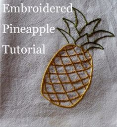 Cute Embroidery Patterns, Simple Embroidery Designs, Hand Embroidery Projects, Hand Embroidery Tutorial, Crewel Embroidery, Embroidery For Beginners, Beaded Embroidery, Pineapple Embroidery, Sewing Crafts