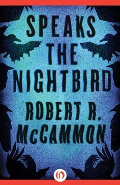 Speaks the Nightbird: A Novel (Matthew Corbett Book 1 of 5) by Robert R. McCammon