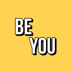 be you quote yellow vintage retro aesthetic black white inspirational confident quotes