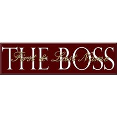 The Boss Sign - You can make this either fun or serious depending on the background name you choose. Creative Birthday Ideas, Birthday Ideas For Her, Personalized Office Gifts, Personalized Signs, Gifts For Boss, Gifts For Coworkers, Sign For Male, Boss And Leader, Head Honcho