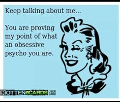 Psycho! I love how you continue to stalk my page !!!! You must be quite productive in your bed all day long !