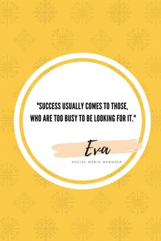 Success usually comes to those who are too busy to be looking for it._  #evasmm #success #socialmediamanager #digitalmarketing