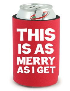 Christmas Koozie  This Is As Merry As I Get Beer Koozie by BeBopProps