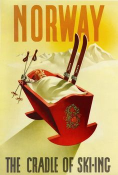 I need to go skiing in Norway! Poster: Norway - The Cradle of Skiing and a Rosemaling Cradle too! Ski Vintage, Vintage Ski Posters, Retro Posters, Vintage Winter, Vintage Signs, Old Poster, Poster Wall, Travel Ads, Travel Images