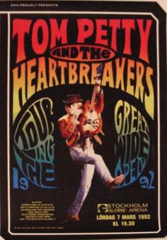 Tom Petty And The Heartbreakers – March 7th 1992, Stockholm, Globe Arena. Wish I had this one! So cool!