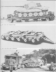 Transport of 68 tons carrying a King Tiger. The other photos are a 60-ton trailer and a Sd.Ah. Gotha 115, 8 tons.