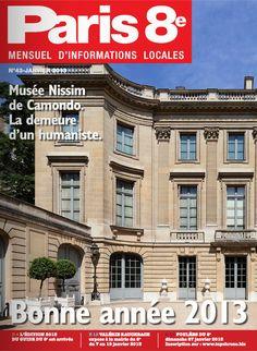 Paris 8e - N°43 - Janvier 2013 - A lire sur : http://fr.calameo.com/read/0005369667d30bbb31bcb