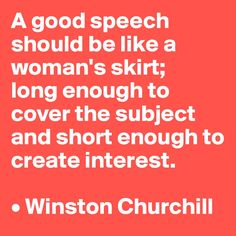The easiest way to make people understand what a good speech is.