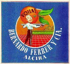 """Naranjas """"Voila!"""" Bernardo Ferrer.  Alzira."""