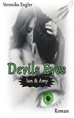 Devils Eyes von Veronika Engler https://www.amazon.de/dp/B01590MCLK/ref=cm_sw_r_pi_dp_x_NjCOxbV9CSFJR