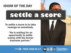 """What does """"settle a score"""" mean?"""