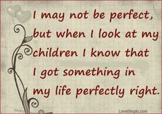 This is so true makes me think of my Son, Phoenix every time I read the words Son Quotes, Great Quotes, Quotes To Live By, Life Quotes, Inspirational Quotes, Quotes About Sons, Family Quotes And Sayings, Quote Family, Funny Quotes