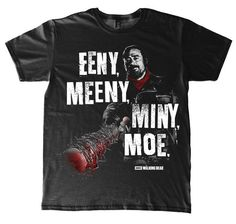 The Walking Dead Eeny Meeny Miny Moe Negan Lucille Rick Grimes T Shirt Walking Dead T Shirts, Walking Dead Tv Show, Eeny Meeny Miny Moe, Cool Gear, Movie T Shirts, Cool Shirts, Awesome Shirts, Graphic Tees, Cool Outfits